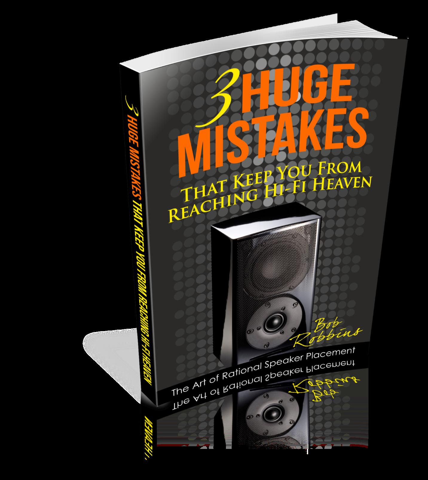 3 Huge Mistakes