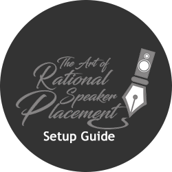 The Art Of Rational Speaker Placement Setup Guide